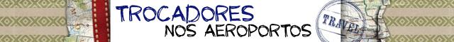 trocadores-aeroportos